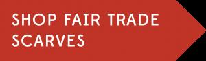 Shop Fair Trade Scarves