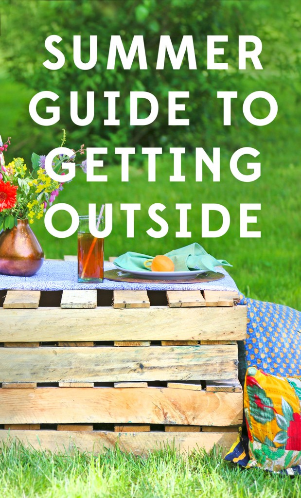 A Summer Guide to Getting Outside | Live. Work. Play. #LiveLifeFair | Ten Thousand Villages