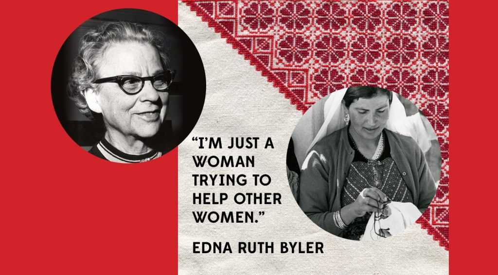 Edna Ruth Byler   Celebrating 70 Years of Fair Trade   Ten Thousand Villages