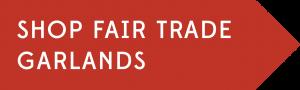 Shop Fair Trade Garlands