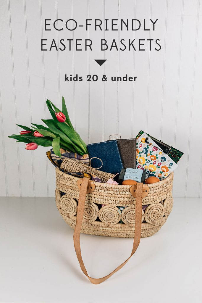 Eco-Friendly Easter Baskets | kids 20 and under