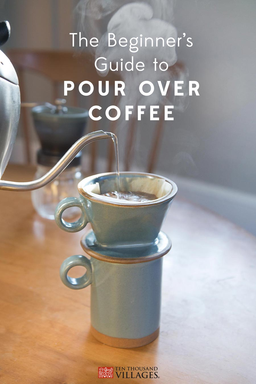 The Beginner's Guide to Pour Over coffee — Ten Thousand Villages — Handmade Mug & Dripper