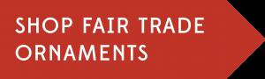 Shop Fair Trade Ornaments