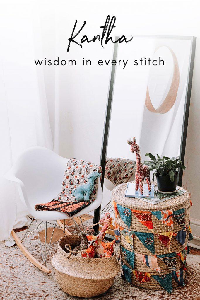 Kantha: Wisdom in every stitch