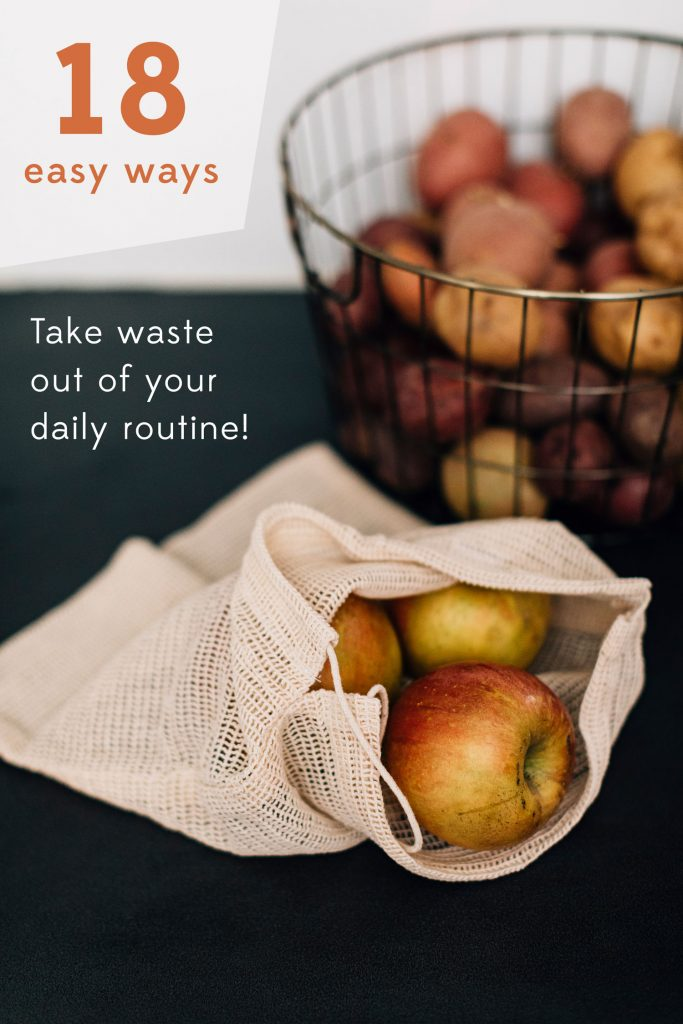 18 easy ways to take waste out of your daily routine