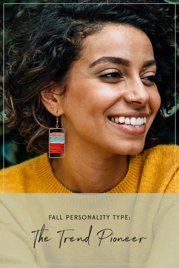 Fall Personality Type: The Trend Pioneer