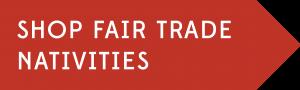 Shop Fair Trade Nativities