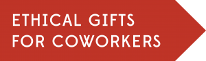 Ethical gifts for coworkers