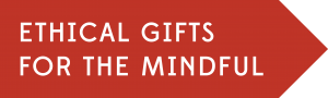 Ethical gifts for the mindful
