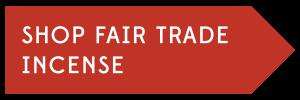 Shop Fair Trade Incense