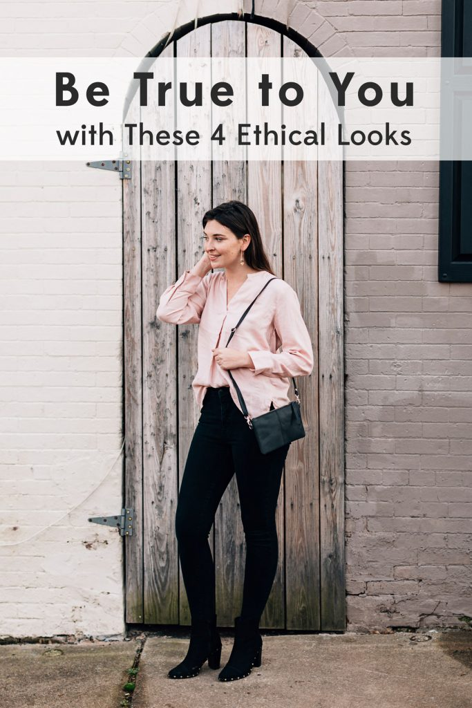 Ethical Looks: Be True to You