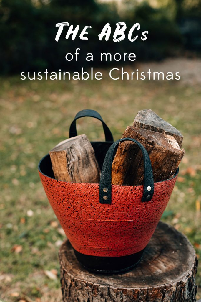 The ABCs of am ore sustainable Christmas   26 ways to cut out waste and stress this holiday season.